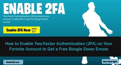 Enable 2FA Fortnite Boogie Down | bingweeklyquiz.com